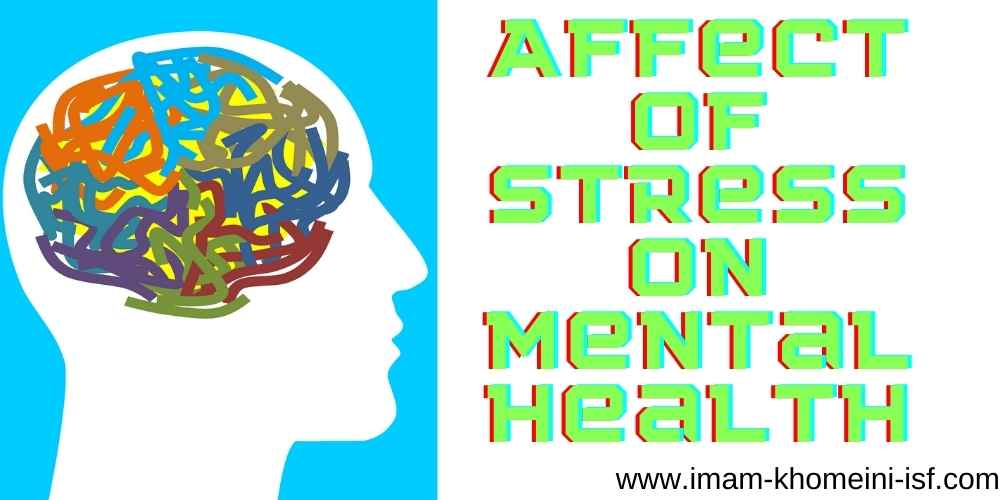 Affect of stress on mental health