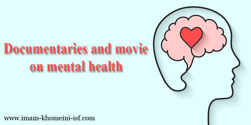 Documentaries and movie on mental health