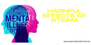 Harmful effects of stigma in Mental health