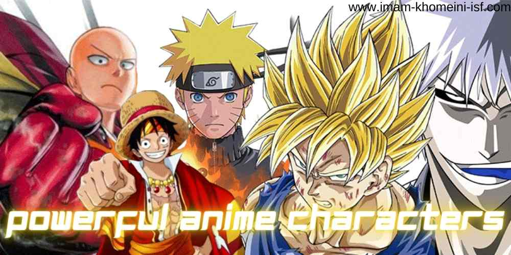 Powerful anime characters