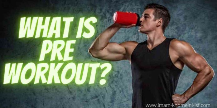 What is pre workout