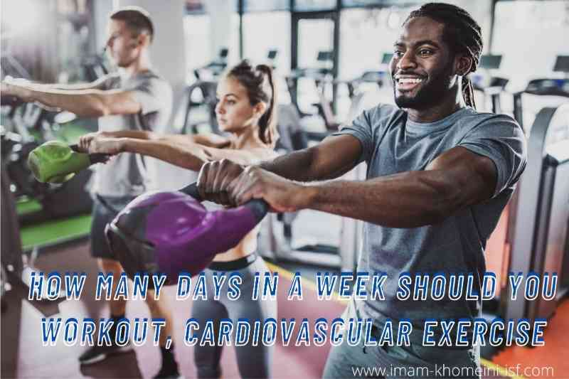 how many days in a week should you workout