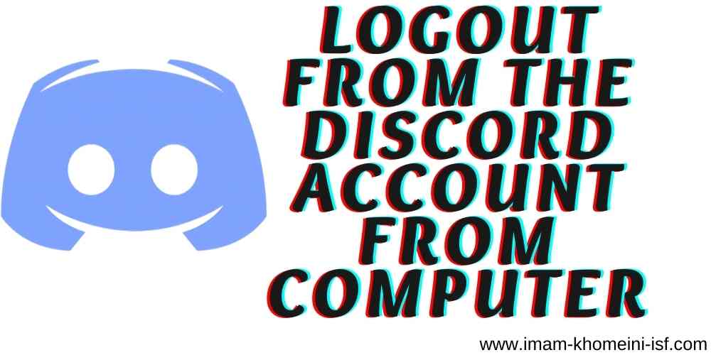 logout from the Discord account from Computer