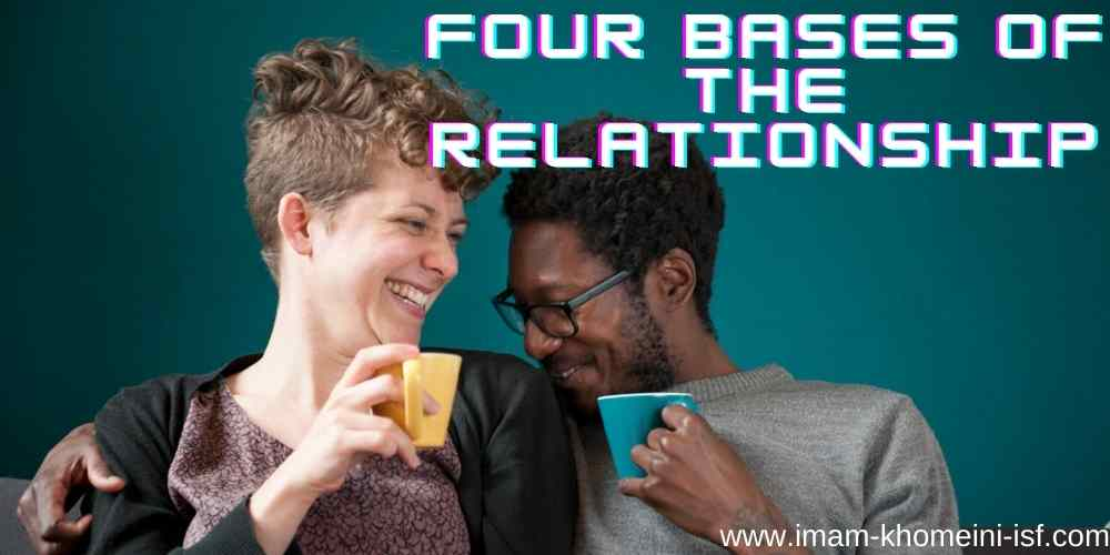 Four Bases of a Romantic Relationship!!