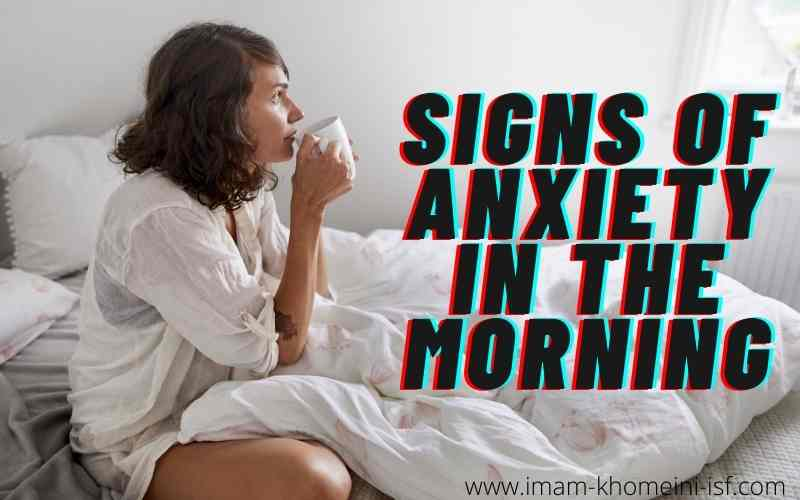 Signs of anxiety in the morning